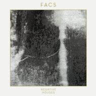 Facs - Negative Houses. Facs. FACES - Negative Houses, FACS debut album. dissappears, Facs Vinyl, Post Punk, Noise. grove records store, grove records online shop, limited edition, coloured vinyl,