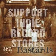 Bastards RSD 18, Tom Waits RSD, Tom Waits Record Store Day, Waits, Tom, Orphans, Tom Waits Orphans Edition, Record Store Day 2018, RSD